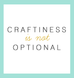 http://www.craftinessisnotoptional.com/wp-content/uploads/2013/09/craftiness-is-not-optional.png
