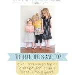 lulu dress and top pattern by craftiness is not optional