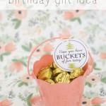 buckets of fun birthday gift idea and free printable  craftiness is not optional